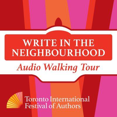 Write in the Neighbourhood Audio Walking Tour with TIFA logo